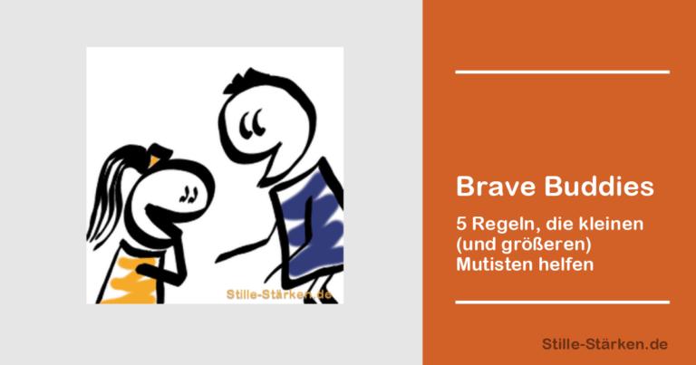Mutige Kumpels helfen beim Sprechen > Stille Stärken
